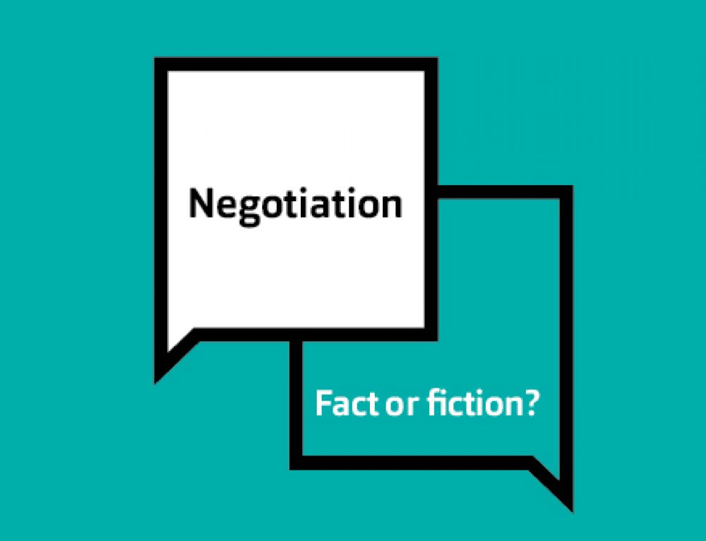 Fact or Fiction? The top 10 myths in negotiation